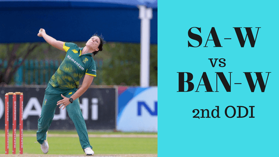Today Dream11 Match Prediction- SA-W vs BAN-W 2nd ODI