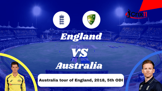 Today Dream11 Match Prediction of ENG vs AUS 5th ODI 15