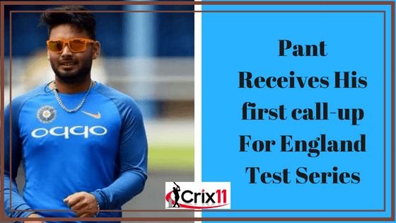 Pant Receives His First Call-Up For England Test Series 2