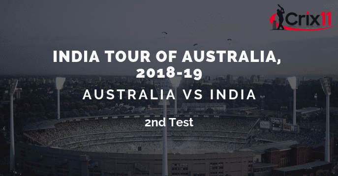 AUS vs IND Dream11 Prediction of 2nd Test Match