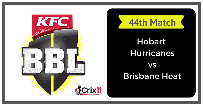 BRH vs HBH Dream11 Prediction & Playing 11 44th Match BBL