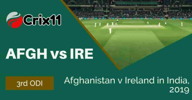 AFGH Vs IRE Dream11 Match Prediction & Playing 11 3rd ODI