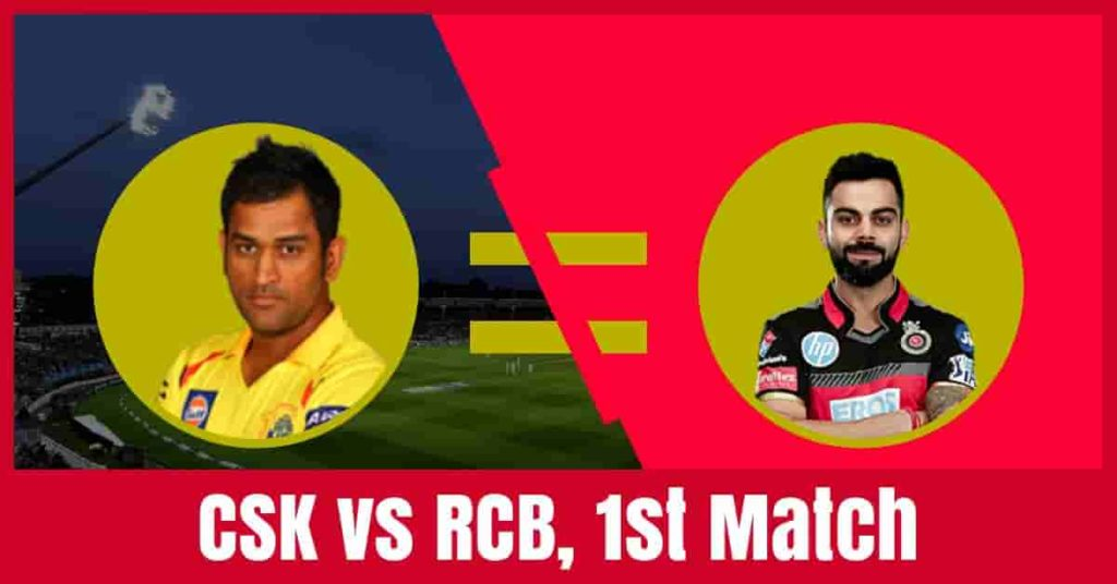 Today Match Prediction of RCB vs CSK 1st Match IPL 2019