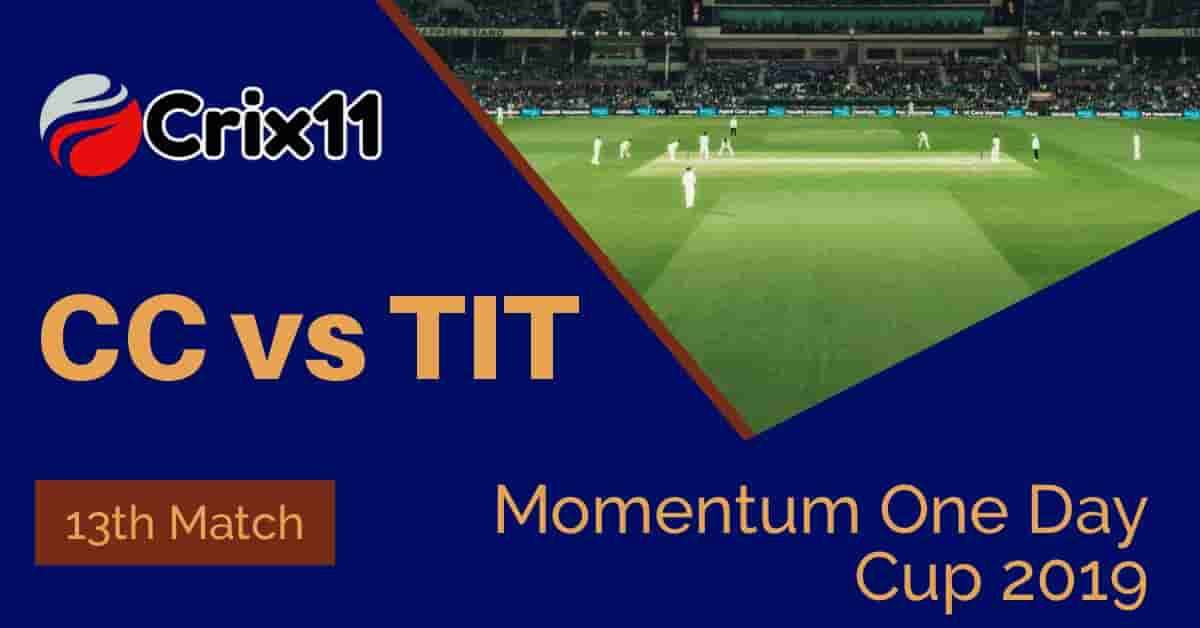 Today Match Prediction of CC vs TIT 13th Match