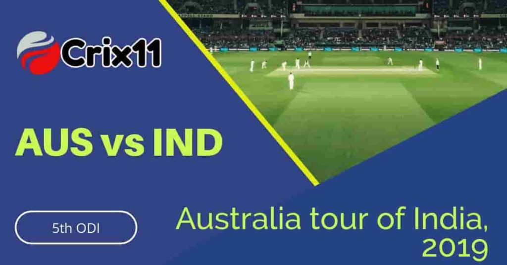 Today Match Prediction of IND vs AUS 5th ODI