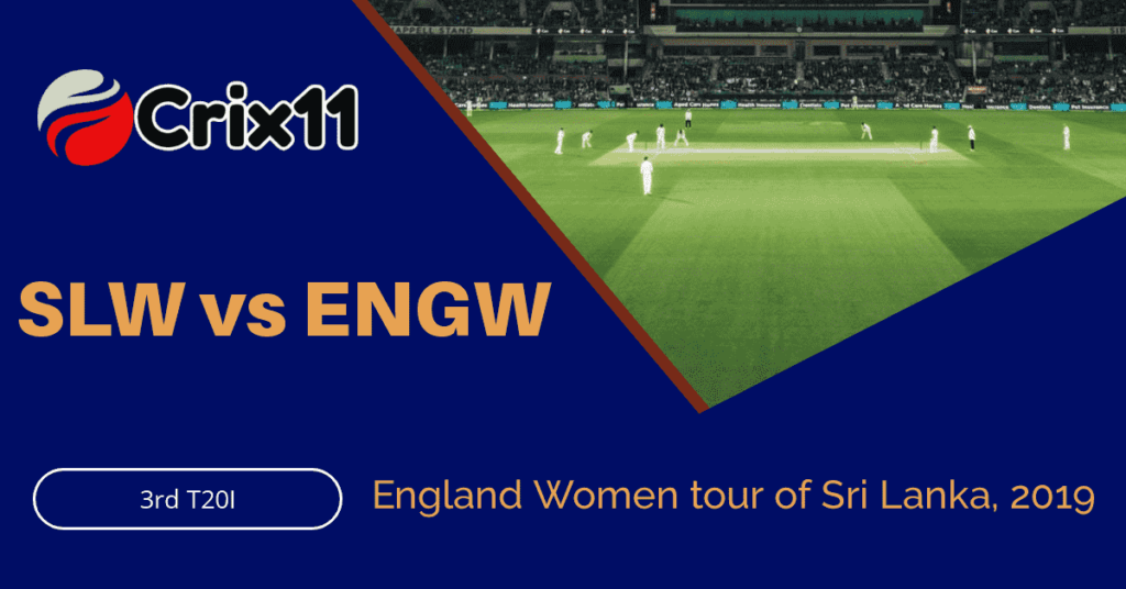 Today Match Prediction of ENGW vs SLW 3rd T20I