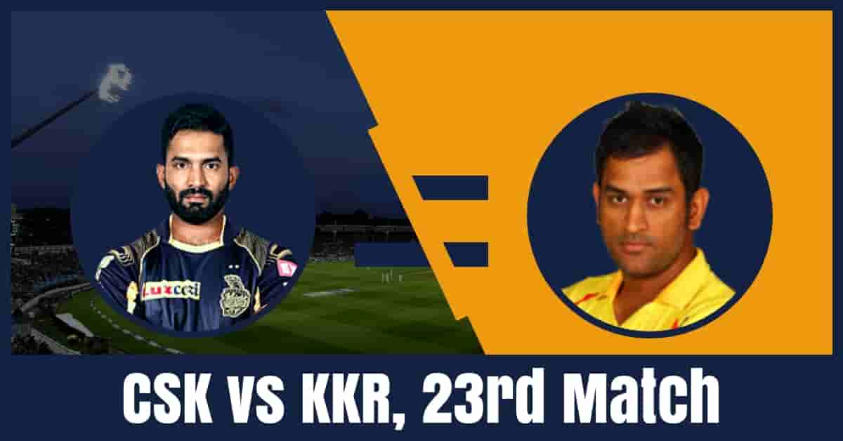 Today Match Prediction of CSK vs KKR 23rd T20 IPL 2019