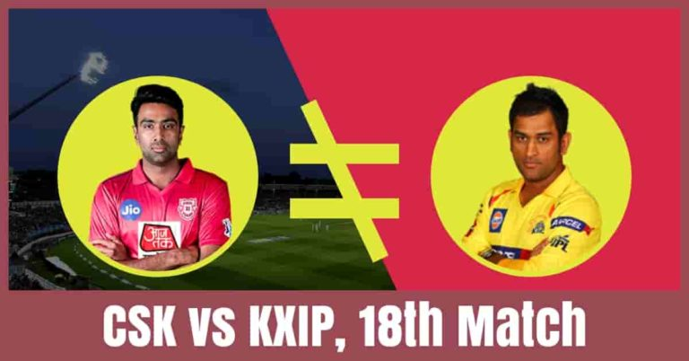 CSK vs KXIP Dream11 Cricket Prediction 18th Match – IPL 2019