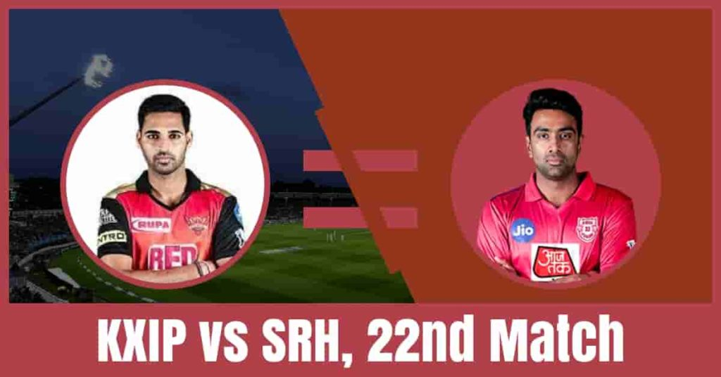 Today Match prediction of KXIP vs SRH 22nd T20 IPL 2019