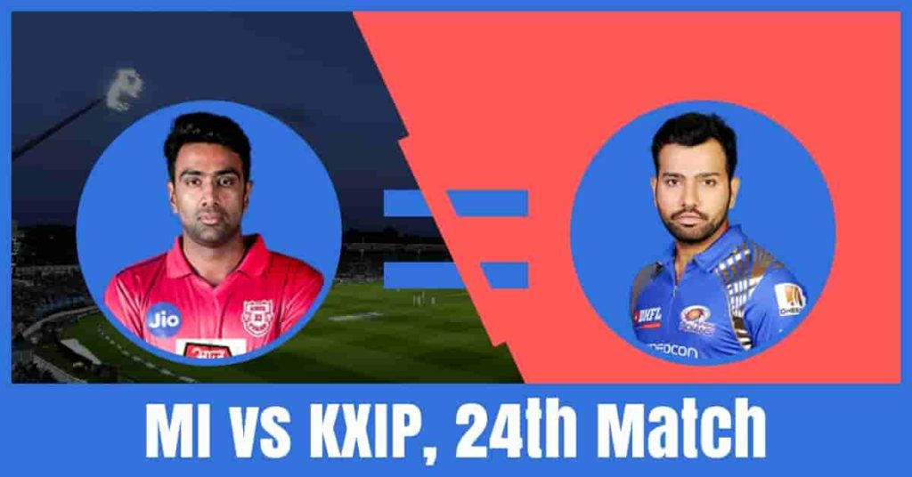 Today Match Prediction of MI vs KXIP 24th T20 IPL 2019