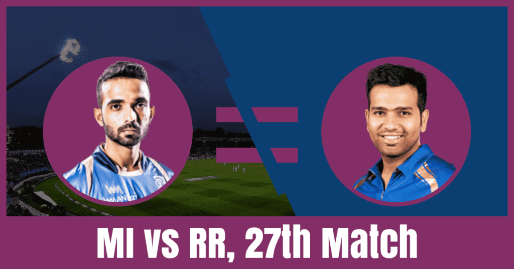 MI vs RR Dream11 Prediction of 27th Match
