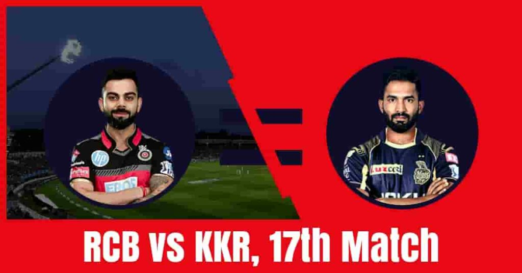 Today Match Prediction of RCB vs KKR 17th Game