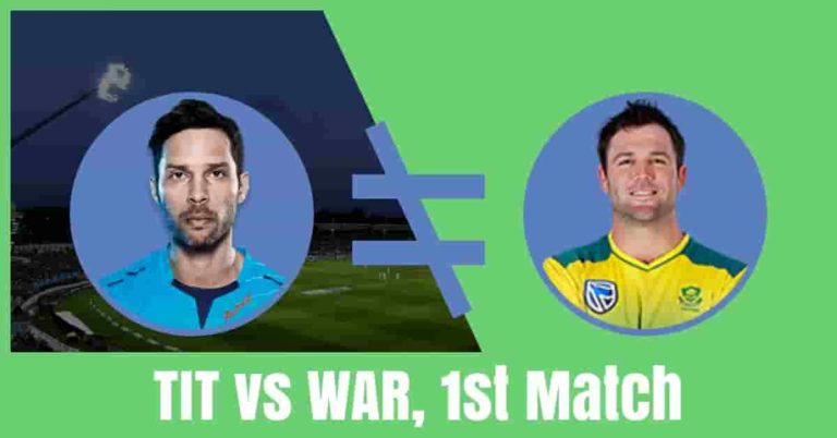 WAR vs TIT Dream11 Cricket Prediction 1st Match – CSA T20