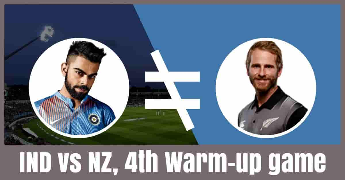 IND vs NZ Dream11 Prediction 4th Warm up Match