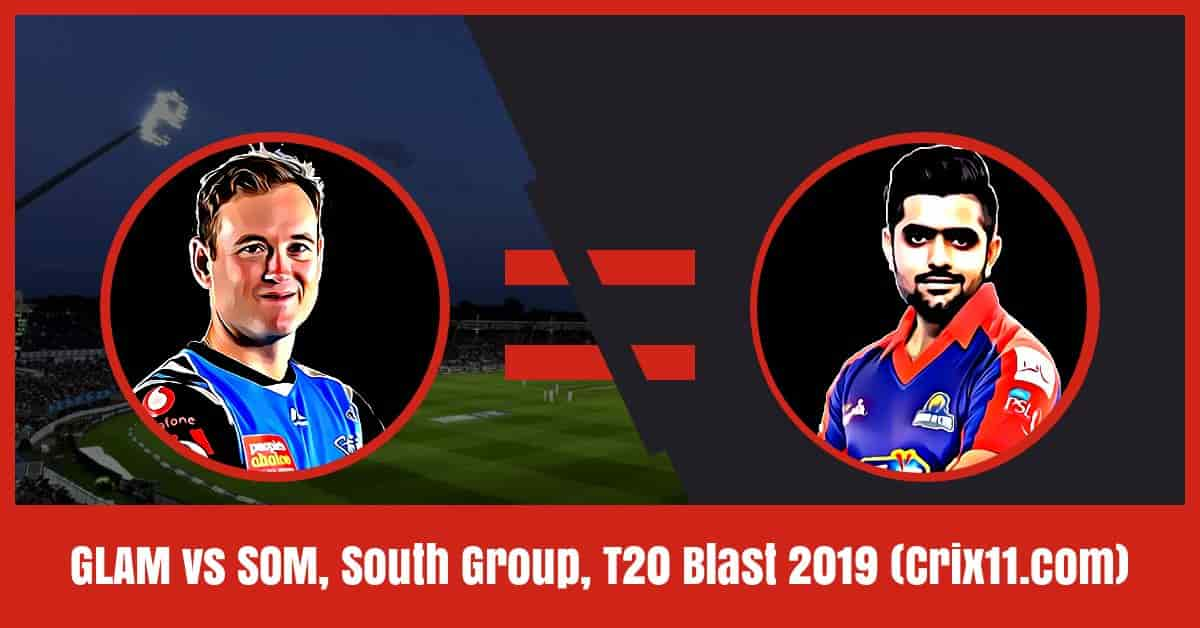 SOM Vs GLA Dream11 Prediction T20 Blast [Free Expert Tips]