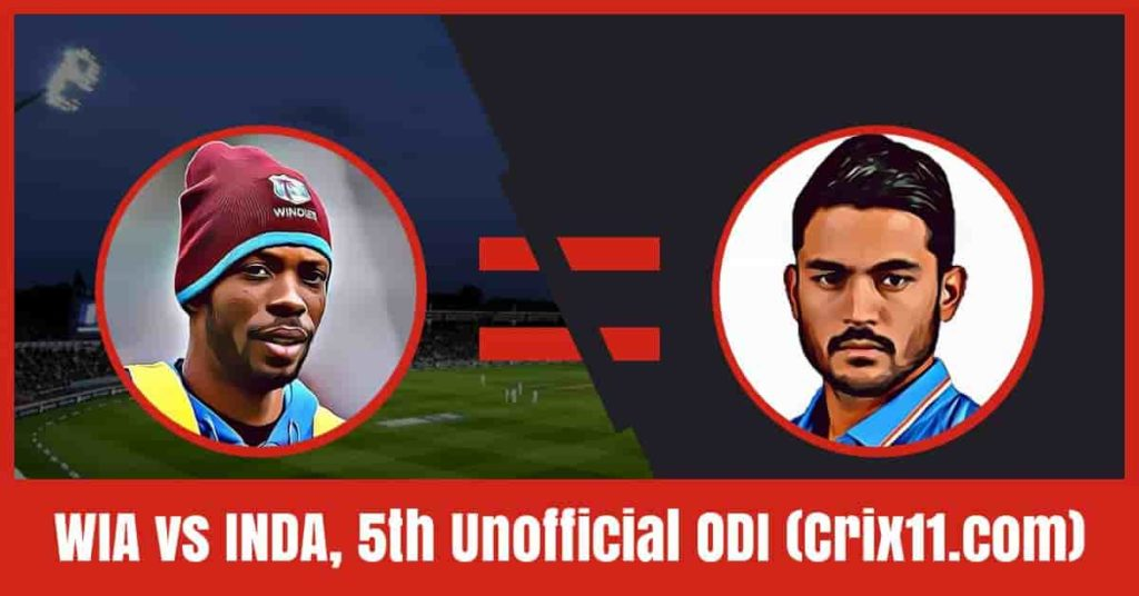 WIA vs INDA Dream11 Prediction, 5th Unofficial ODI