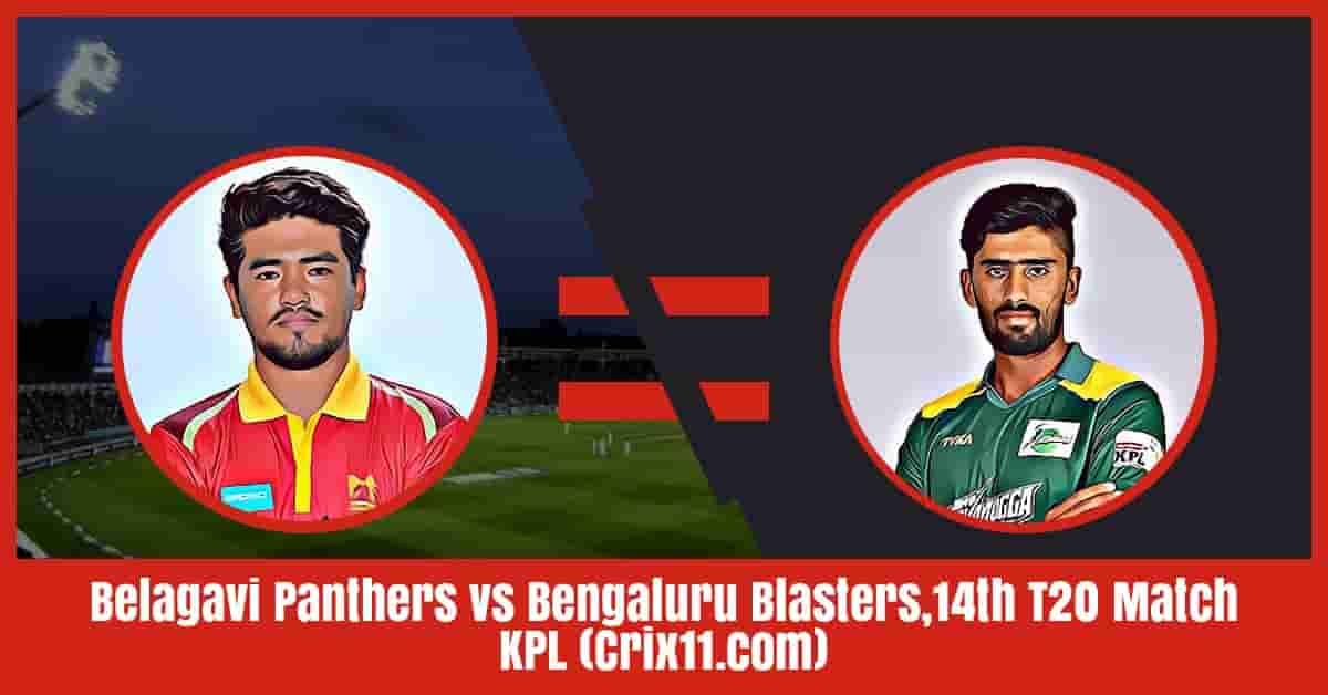 Belagavi Panthers vs Bengaluru Blasters Dream11 Prediction, Match 14 KPL