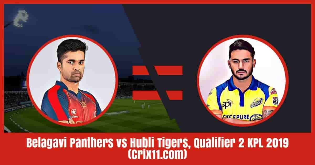 Belagavi Panthers vs Hubli Tigers Dream11 Prediction, Qualifier 2 KPL 2019