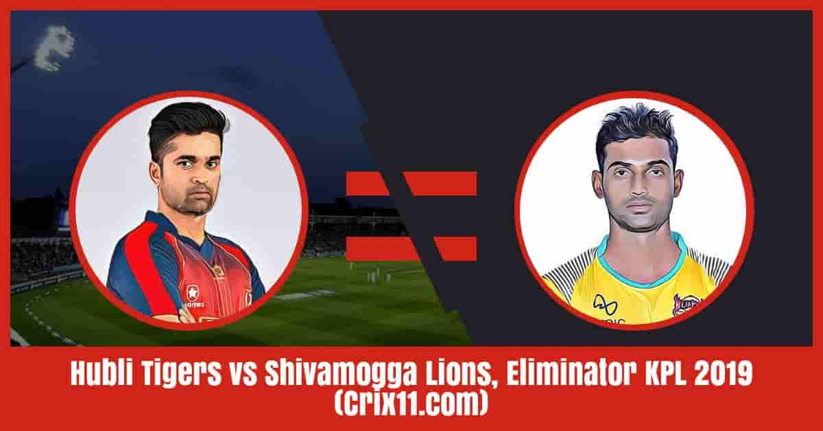 Hubli Tigers vs Shivamogga Lions Dream11 Prediction, Eliminator KPL 2019