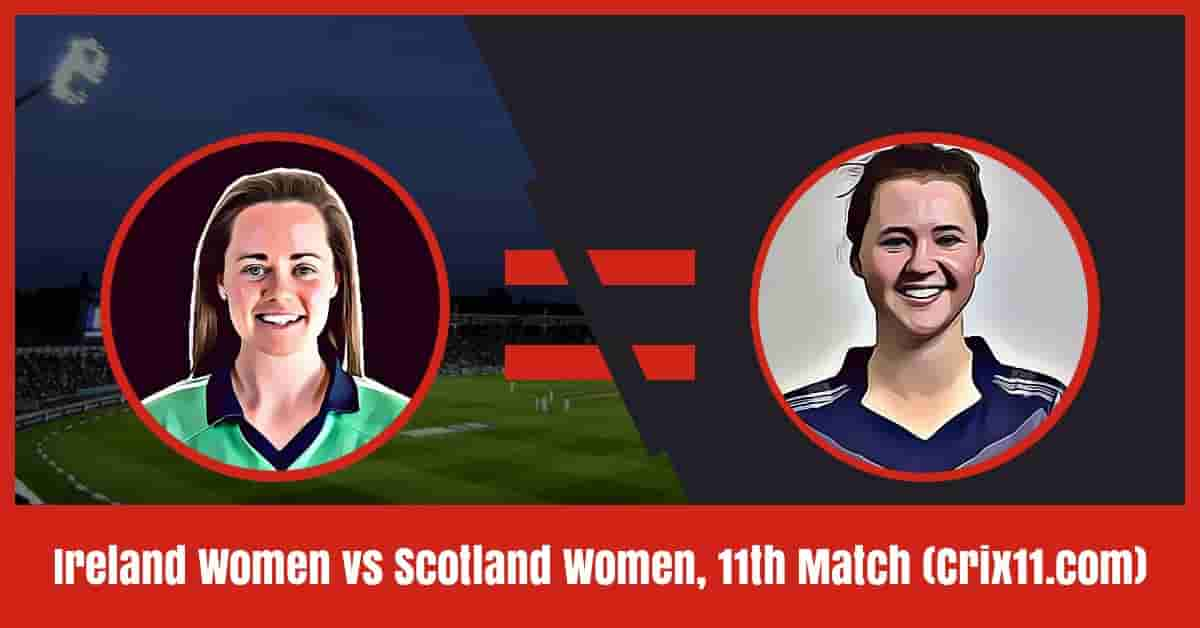 Ireland Women vs Scotland Women Dream11 Prediction, 11th Match