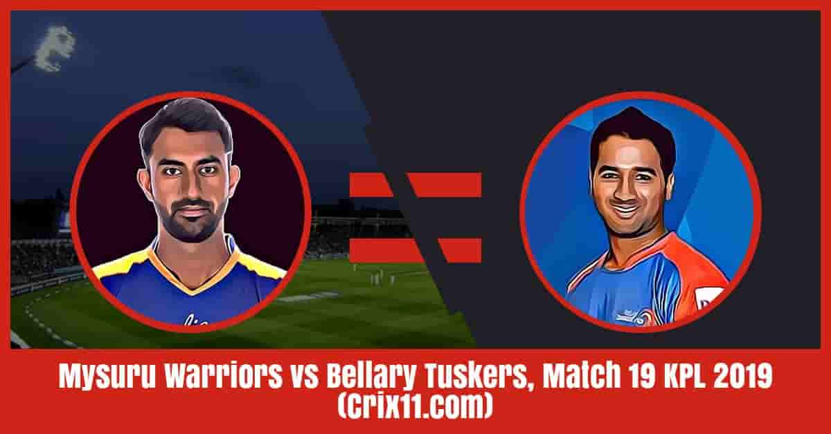 Mysuru Warriors vs Bellary Tuskers Dream11 Prediction, Match 19 KPL 2019