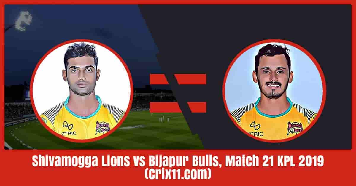Shivamogga Lions vs Bijapur Bulls Dream11 Prediction, Match 21 KPL 2019 (Crix11.com)