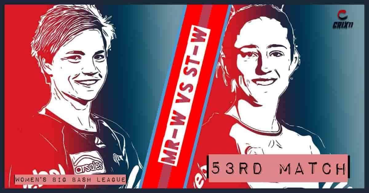 MR-W vs ST-W Dream11 Prediction 53rd Match