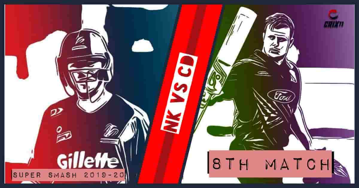 NK vs CD Dream11 Prediction 8th Match Super Smash 2019