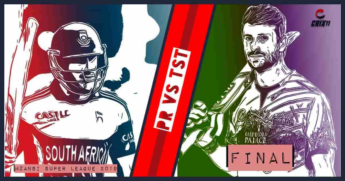 PR vs TST Dream11 Prediction Final Match Mzansi Super League 2019
