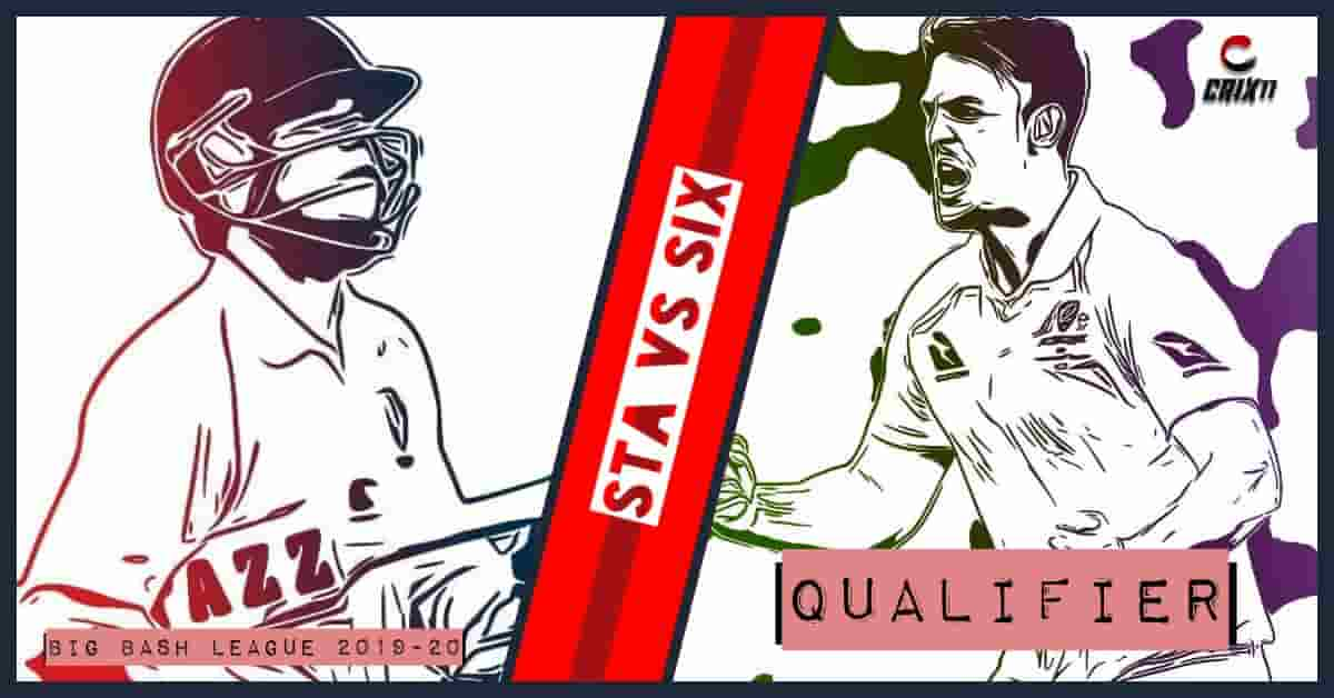 STA vs SIX Dream11 Prediction Qualifier Big Bash League 2019-20