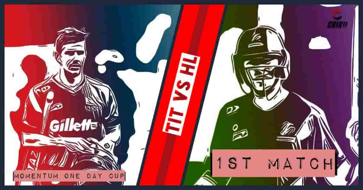 TIT vs HL Dream11 Prediction 1st Match Momentum One Day Cup 2020