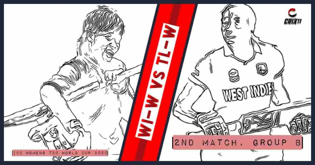 WI-W vs TL-W Dream11 Prediction 2nd Match Group B ICC Womens T20 World Cup 2020