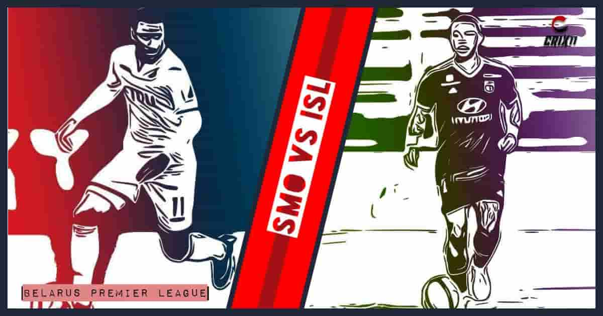 SMO vs ISL Dream11 Football Prediction Belarus Premier League